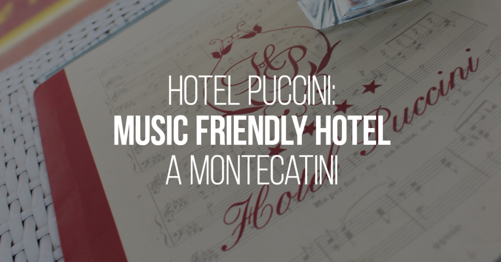 MUSIC FRIENDLY HOTEL A MONTECATINI